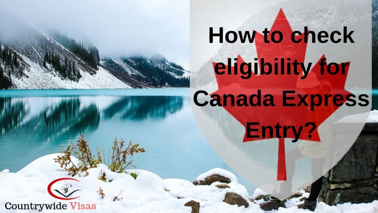 Check Eligibility for Canada Express Entry